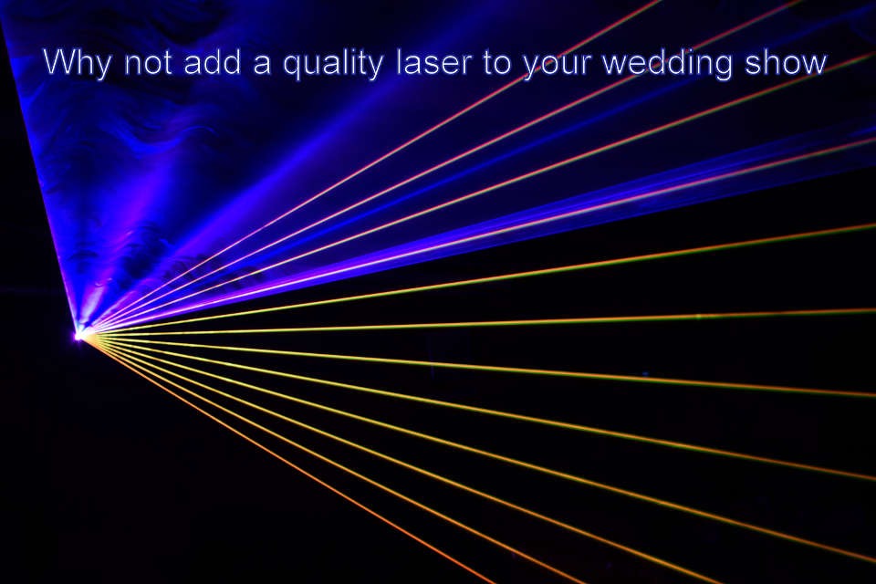 Add A Quality Laser To Your Wedding Show