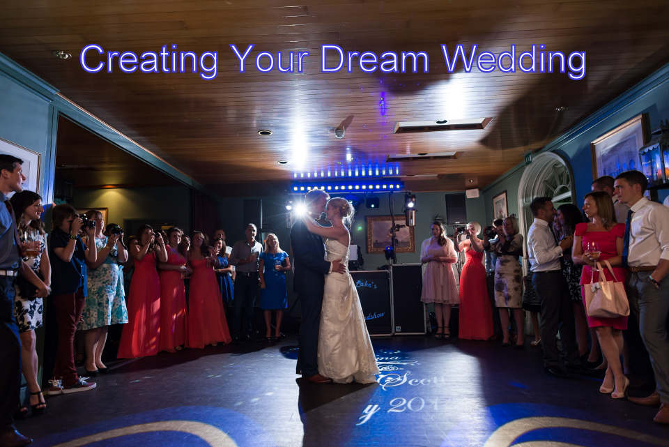 Creating Your Dream Wedding - Hampshire & Southampton Disco