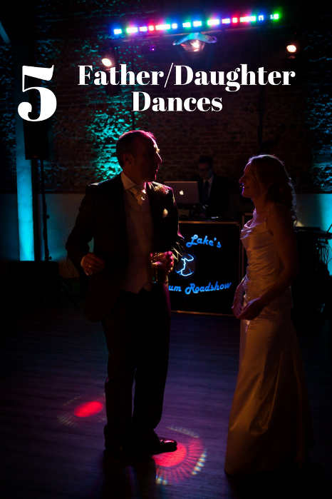 5 Father & Daughter Dances - Hampshire DJ Martin Lake