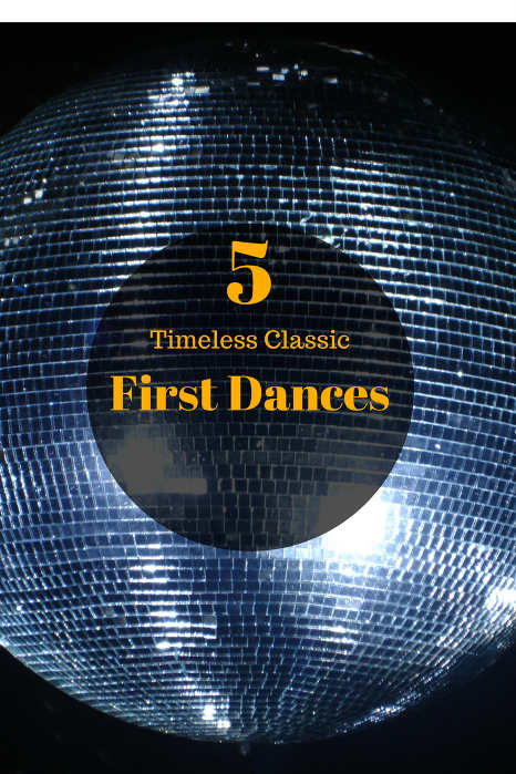 5 Timeless Classic First Dances - Hampshire DJ Martin Lake