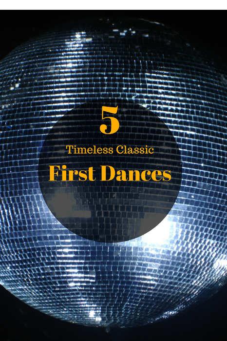5 Timeless Classic First Dances - Hampshire DJ Martin Lake