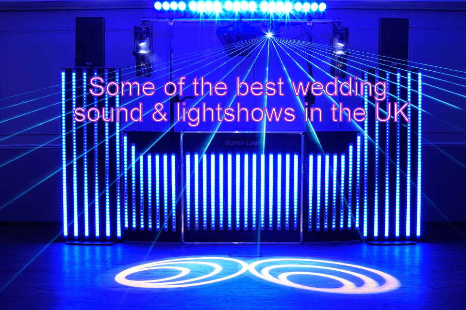 Some Of The Best Wedding Sound & Lightshows In The UK